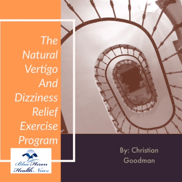 The Natural Vertigo and Dizziness Relief Exercise Program Reviews